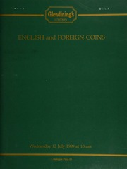 English and foreign coins, [including] various valuable crowns of George II, George IV, [and] William IV, [also] a Victoria pattern florin, 1875, by L.C. Wyon; [as well as] a group of 42 8-escudo pieces from various South American mints; [etc.] ... [07/12/1989]