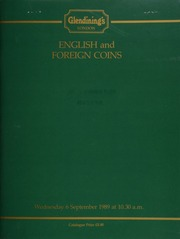 English and foreign coins, [including] a collection of English silver crowns, from the reign of Edward VI to Edward VII; [also] Scottish coinage, [as well as] a second group of sea-salvage coins from the wreck of the \de Liefde,\  ... [09/06/1989]