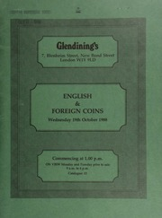 English & foreign coins, [including] a collection sold on behalf of Christie's Hospital (Cancer Research) Manchester; [and] four lots from the wreck \Meeresteijn,\ [first] sold by Glendining & Co. on 1st October 1975; [etc.] ... [10/19/1988]