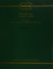 English and world coins, including a small collection of modern British Colonial proof sets and specimen coins; [and] the Peter Thornton-Pett collection of coins of the world, begun in 1928 ... [04/24/1991]