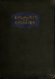 Engraving and engravers : old and new