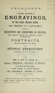 Engravings of the early English school; mezzotints and engravings in colours; portraits; stipple engravings