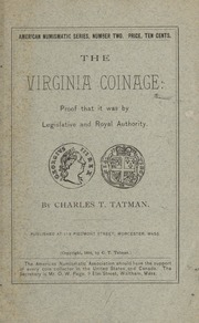The Virginia Coinage: Proof that it was by Legislative and Royal Authority