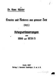 Ernstes und Heiteres aus grosser Zeit: Kriegserinnerungen von 1866 und 1870-71