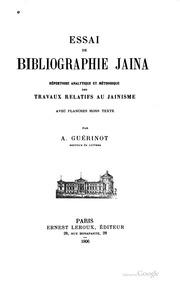 Essai de bibliographie jaina;