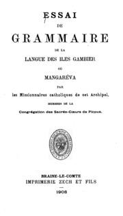 Essai de grammaire de la langue des îles Gambier, ou Mangaréva