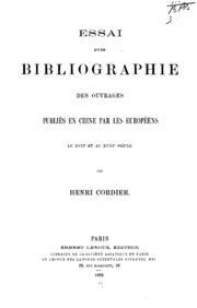 Essai d-une bibliographie des ouvrages publiés en Chine par les Européens au XVIIe et au XVIIIe ...
