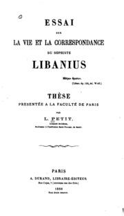 Essai sur la vie et la correspondance du sophiste Libanius. ...