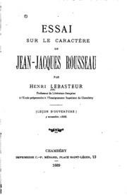 Essai sur le caractère de Jean Jacques Rousseau: Leçon d-ouverture, 3 nov. 1888