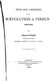Essai sur l-histoire de la révolution à Verdun: (1789-1795)