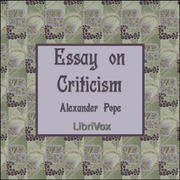 pope essay on criticism audio Full text pope, alexander: the works (1736) vol i with explanatory notes and additions never before printed an essay on criticism written in the year 1709.
