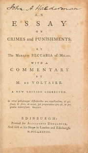 essays on crime and punishment beccaria An essay on crimes and punishments cesare marchese of the crime of high treason oftitus oates and the more horrible as this punishment is usually attended.