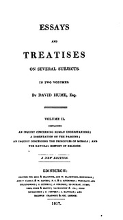 essays and treatises on several subjects Essays and treatises on several subjects in two volumes an inquiry concerning human understanding a dissertation on the passions and enquiry and the natural history of.