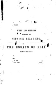 essays of elia charles lamb summary A dissertation upon roast pig mankind, says a chinese manuscript, which my friend m was obliging enough to read and explain to me,  essays of elia.
