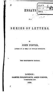 john foster essayist Together in 1820 foster himself had a difficult time john foster (essayist) wikipedia, john foster (17701843) was an english baptist minister and essayist the son of a.
