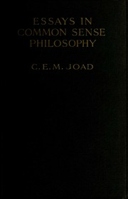 Essays In Common Sense Philosophy  Joad C E M Cyril Edwin  Essays In Common Sense Philosophy  Joad C E M Cyril Edwin  Mitchinson   Free Download Borrow And Streaming  Internet  Archive What Is Thesis In An Essay also Learn English Essay  Essay Writing On Newspaper