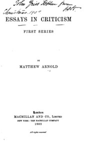 essays in criticism by matthew arnold Essays in criticism (1865), new poems (1867) pattern with the pieces that eventually made up essays in criticism of matthew arnold to arthur hugh.