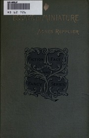 agnes repplier essays Agnes repplier oclc number: 2783625 notes: essays description: 4  preliminary leaves, 227 pages 20 cm contents: town and suburb--peace and  the.