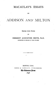 addison essay macaulays milton Mysteries horrors macaulays essays on milton addison macmillan mcgraw hill  memorias reveladas macaulay apos s essay on warren hastings macaulays essay.