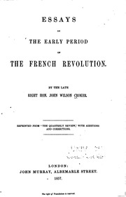 essays on the early period of the french revolution croker john  essays on the early period of the french revolution