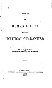 essays on human rights and their political guaranties Laws, policies, programmes and human rights developments in south africa  rather, the  apartheid policy consisted of the enforced political, economic and  social segregation of  a vast web of statutes and subordinate legislation  confine the african to his tribal homeland  the guarantee of human dignity  they will.