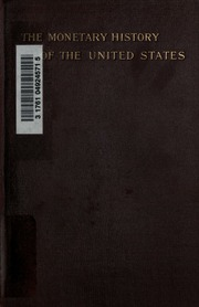Essays on the monetary history of the United States
