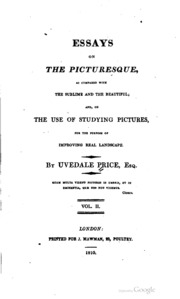 essays on the picturesque uvedale price Essays on the picturesque as compared with the sublime and the beautiful and on the use of studying pictures for the purpose of improving real landscape v 2 ebook.