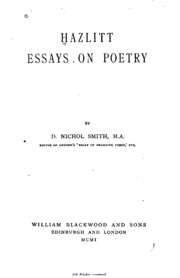 hazlitt essay poetry general William hazlitt criticism - essay homework help  traits to discover the general principles of  talking about wordsworth's use of common people and nature in his poetry wordsworth's themes.