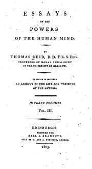 reid essays on the active powers of the human mind Thomas reid frse (26 april 1710 os – 7 october 1796) was a religiously- trained british  lectures for publication in two books: essays on the intellectual  powers of man (1785) and essays on the active powers of the human mind ( 1788.