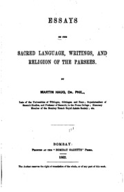 essays on the sacred language writings and religion of parsees essays on the sacred language writings and religion of parsees martin haug streaming internet archive