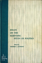 essays on the scientific study of politics storing herbert j  essays on the scientific study of politics storing herbert j streaming internet archive