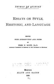 essays on style rhetoric and language de quincey thomas  essays on style rhetoric and language