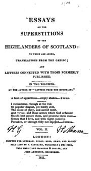 essays on the superstitions of the highlanders of scotland to  essays on the superstitions of the highlanders of scotland to which are added translations