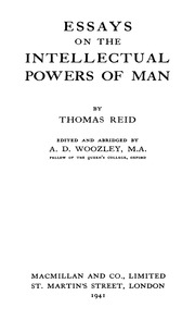reid essay on the intellectual powers of man Thomas reid has 107 books on goodreads with 907 ratings thomas reid's  most  essays on the intellectual powers of man by thomas reid 418 avg  rating.