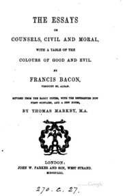 bacon essays or counsels Read francis bacon's essays, or counsels civil and moral (illustrated) by francis bacon with rakuten kobo the book has an active table of contents for easy access to.