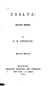 emersons essays first series value Emerson's essay experience was first published without having been delivered as a lecture it appeared in 1844 in his essays: second series (published in bost.