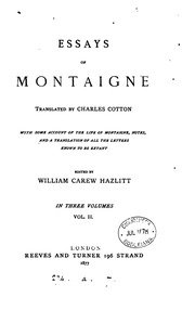 the essays from montaigne notes The remarkable modernity of thought apparent in montaigne's essays, coupled with their sustained popularity essays (francis bacon) notes.
