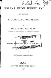 essays upon heredity weismann Essays upon heredity and kindred biological problems by august weismann our price 1,046, save rs 0 buy essays upon heredity and kindred biological problems.