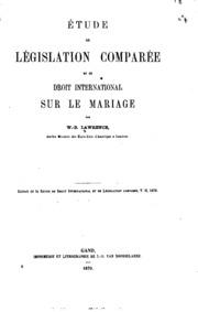 Etude de législation comparée et de droit international sur le mariage
