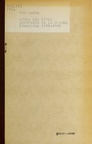 Étude des gìtes auriferes de la Guinée française, 1905-1906