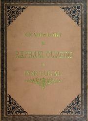 Etudes sur les oeuvres d-art de Raphael Sanzio d-Urbino, au Monastère de Refojos do Lima