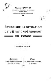 Etude sur la situation de l-Etat indépendant du Congo