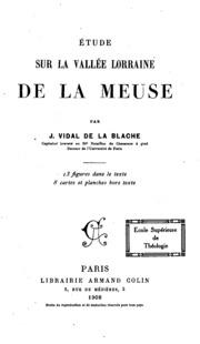 Etude sur la vallée Lorraine de la Meuse