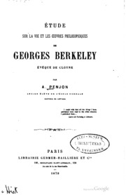 Etude sur la vie et les oeuvres philosophiques de Georges Berkeley ..