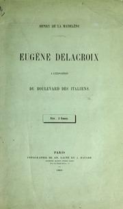 Eugène Delacroix : à l'exposition du Boulevard des Italien