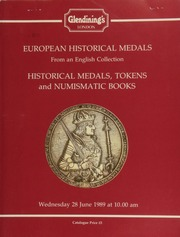 European historical medals from an English collection; [also] 17th-19th century tokens, [containing] a collection of Conder tokens, [as well as] numismatic books and cabinets, [etc.] ... [06/28/1989]