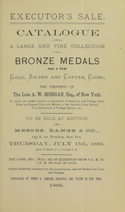 Executor's Sale of Gold, Silver and Copper Coins and Medals ...