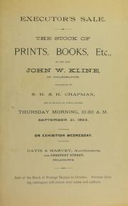 EXECUTOR'S SALE. THE STOCK OF PRINTS, BOOKS, ETC., OF THE LATE JOHN W. KLINE, OF PHILADELPHIA.