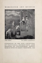 Exhibition of the Dial Collection of paintings, engravings, and drawings by contemporary artists: March fifth to March thirtieth, 1924.