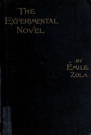 the experimental novel and other essays zola emile  the experimental novel and other essays